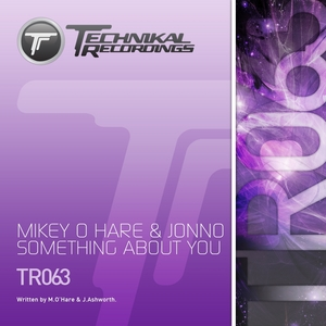 O HARE, Mikey/JONNO - Something About You