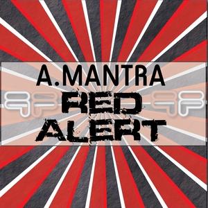 A MANTRA - Red Alert