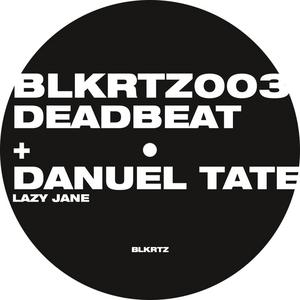 DEADBEAT/DANUEL TATE - Lazy Jane