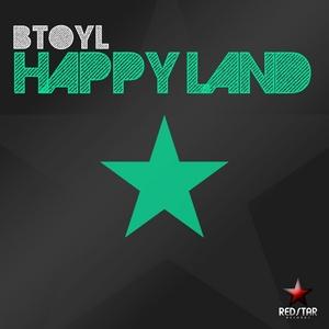 BTOYL - Happy Land
