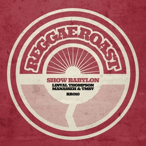 THOMPSON, Linval feat MANASSEH - Show Babylon