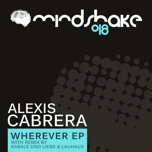 ALEXIS CABRERA - Wherever EP