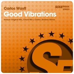 WAYTT, Carlos - Good Vibrations