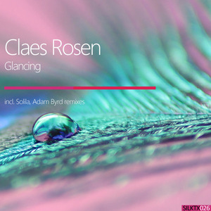 CLAES ROSEN - Glancing