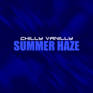 CHILLY VANILLY - Summer Haze