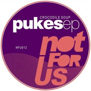 CROCODILE SOUP - Pukes EP