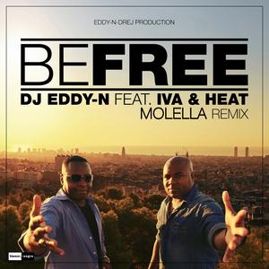 DJ EDDY-N feat IVA & HEAT - Be Free