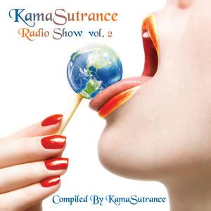 VARIOUS - KamaSutrance Radio Show Volume 2: Compiled By KamaSutrance