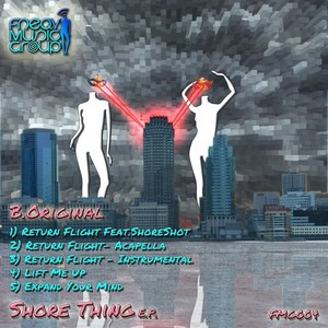 B ORIGINAL - Shore Thing EP
