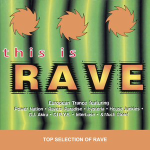 VARIOUS - This Is Rave
