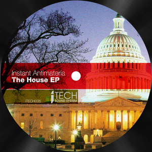 INSTANT ANTIMATERIA - The House