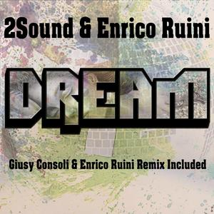2SOUND/ENRICO RUINI - Dream