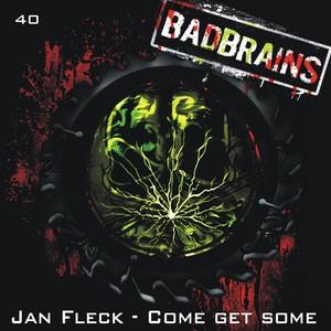 FLECK, Jan - Come Get Some