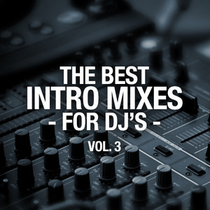 VARIOUS - The Best Intro Mixes: For DJ's  Vol 3