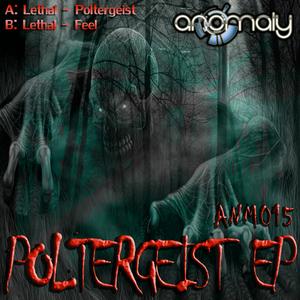 LETHAL - Poltergeist EP