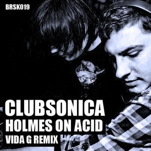 CLUBSONICA - Holmes On Acid