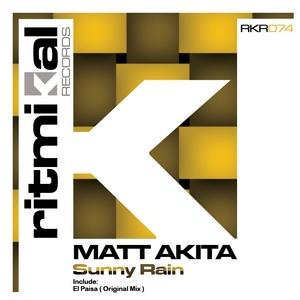 MATT AKITA - Sunny Rain