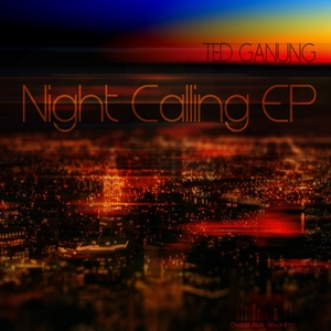 GANUNG, Ted - Night Calling EP