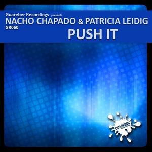 CHAPADO, Nacho/PATRICIA LEIDIG - Push It