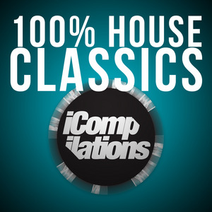 VARIOUS - 100% House Classics