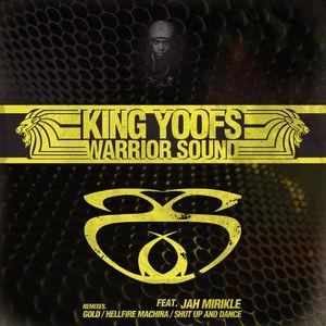 KING YOOF feat JAH MIRIKLE - King Yoof's Warrior Sound EP
