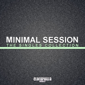 VARIOUS - Minimal Session (The Singles Collection)