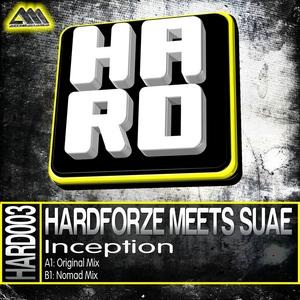 HARDFORZE meets SUAE - Inception