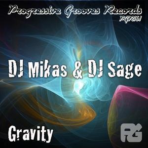 DJ MIKAS/DJ SAGE - Gravity