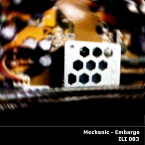 MECHANIC - Embargo