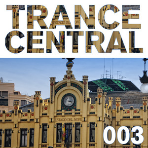 VARIOUS - Trance Central 003