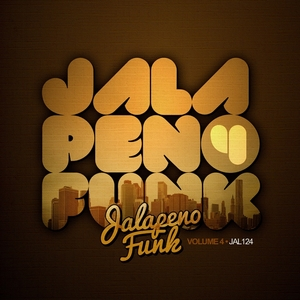 VARIOUS - Jalapeno Funk Vol 4 (un Mixedtracks)