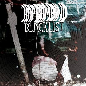 KAP BAMBINO - Blacklist