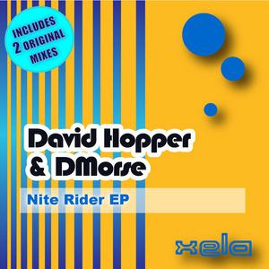 DAVID HOPPER/DMORSE - Nite Rider EP