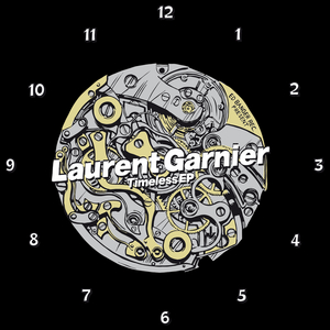 LAURENT GARNIER feat THE LBS CREW - Timeless