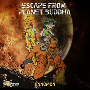 ONNOMON - Escape From Planet Buddha