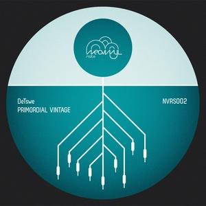 DETSWE - Primordial Vintage EP