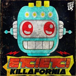ETC!ETC!/LEDOOM/J TRICK - Killafornia EP
