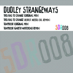 DUDLEY STRANGEWAYS - This Has To Change EP