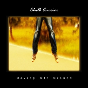 CHILL CARRIER - Moving Off Ground