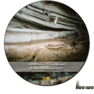 MURRAY, Colin/RICHARD MAXWELL - Broken Boundaries EP