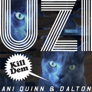 QUINN, Ani & DALTON - Uzi