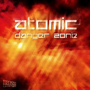 ATOMIC - Danger Zone