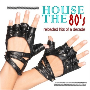 VARIOUS - House The 80s