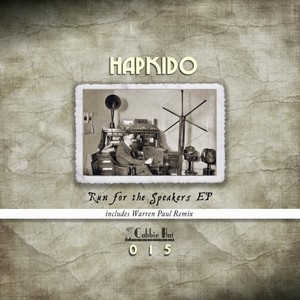 HAPKIDO - Run For The Speakers EP