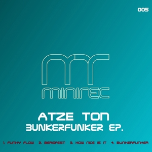 ATZE TON - Bunkerfunker EP