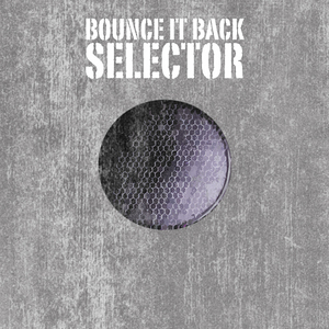 VARIOUS - Bounce It Back Selector Platinum Edition