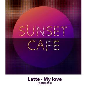 LATTE/PARFENOV/ANTON BALKOV - Sunset Cafe