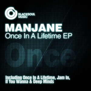 MANJANE - Once In A Lifetime