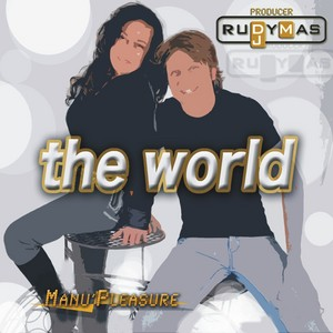 MAS, Rudy/MANU PLEASURE - The World