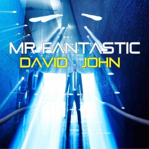 JOHN, David - Mr Fantastic